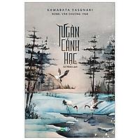 Ngàn Cánh Hạc - Bản Bìa Cứng - Tặng Kèm Bookmark