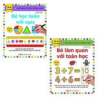 Bộ Sách Tự Xóa Thông Minh - Bé Học Toán Mỗi Ngày + Bé Làm Quen Với Toán Học (5-7 Tuổi) (Bộ 2 Cuốn)