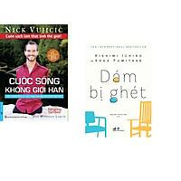 Combo 2 cuốn sách: Cuộc Sống Không Giới Hạn (Bìa Cứng) + Dám bị ghét