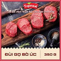 HCM - Đùi gọ bò Úc (350g) - Thích hợp với các món xào, nhúng lẩu hoặc bít tết, bò kho, luộc, nướng, quay,... - [Giao nhanh TPHCM]
