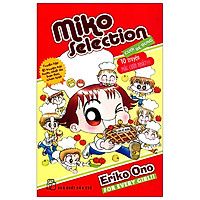 Miko Selection Cười Bể Bụng - 10 Truyện Mắc Cười Nhất (Tái Bản 2020)