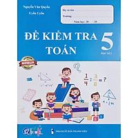 Sách - Đề kiểm tra Toán 5 học kì I