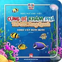 Song Ngữ Anh - Việt CBKPTGXQ - Động Vật Dưới Nước