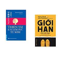 Combo 2 cuốn sách: Thiên Tài & Sự Giáo Dục Từ Sớm + Giới Hạn Cho Con Bạn