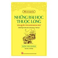 Bổn Cũ Soạn Lại - Những Bài Học Thuộc Lòng Tân Quốc Văn Giáo Khoa Thư