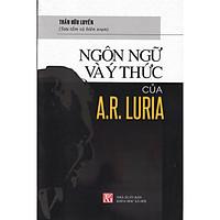 Ngôn Ngữ Và Ý Thức Của A.R Luria