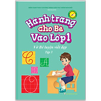Hành Trang Cho Bé Vào Lớp 1 - Vở Bé Luyện Viết Đẹp (Tập 3)