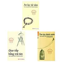 Combo 3 cuốn: Tìm Lại Chính Mình + An Lạc Từ Tâm + Giao Tiếp Bằng Trái Tim