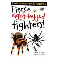 Reader Fierce, Eight-Legged Fighters