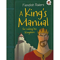 Fiendish Rulers: A King's Manual
