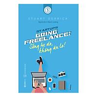 Going Freelance: Sống Tự Do, Không Âu Lo!