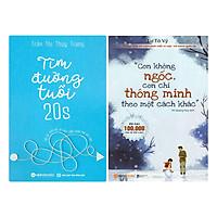 Combo Con Không Ngốc, Con Chỉ Thông Minh Theo Một Cách Khác + Tìm Đường Tuổi 20S (2 quyển)