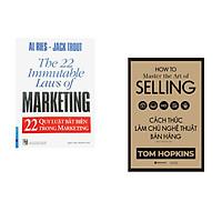 Combo 2 cuốn sách: 22 Qui Luật Bất Biến Trong Marketing + Cách Thức Làm Chủ Nghệ Thuật Bán Hàng