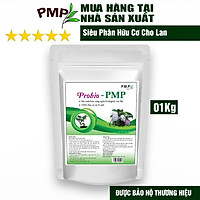 Siêu Phân Bón Hữu Cơ Vi Sinh - Cho Hoa Lan, Cây Cảnh, Bon Sai - Probio PMP 1Kg