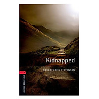 Oxford Bookworms Library (3 Ed.) 3: Kidnapped
