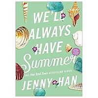 We'll Always Have Summer