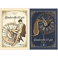 Cinderella 12 Giờ (Tập 1+2)(Tặng Kèm Bookmark Bế Hình)