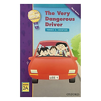 Up and Away Readers 2: The Very Dangerous Driver
