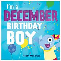 I'm a December Birthday Boy