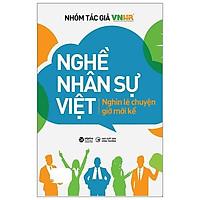 Sách - Nghề Nhân Sự Việt - Nghìn Lẻ Chuyện Giờ Mới Kể