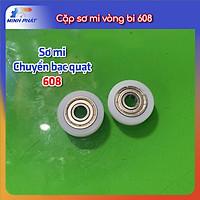 Cặp combo bộ sơ mi nhựa vòng bi 608 en ét ka en em bê thay thế bạc quạt