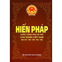 Sách Hiến Pháp Nước Cộng Hòa Xã Hội Chủ Nghĩa Việt Nam (5 năm - 2013-1992-1980-1959-1946)