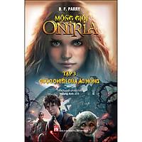Mộng Giới Oniria Tập 3 : Cuộc Chiến Của Ác Mộng