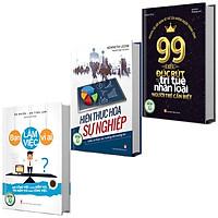 Sách: Combo 3 Cuốn Bìa Cứng: 99 Điều Từ Trí Tuệ Nhân Loại + Bạn Làm Việc Vì Ai + Hiện Thực Hóa Sự Nghiệp