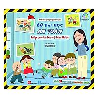 Cuốn sách rèn luyện cho bé những điều cần thiết: Bách Khoa Kỹ Năng Sống Đa Tương Tác - 60 Bài Học An Toàn Giúp Con Tự Bảo Vệ Bản Thân