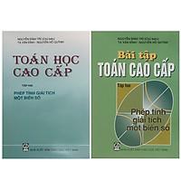 Combo Bộ Sách Toán Cao Cấp Tập 2 + Bài Tập Toán Cao Cấp Tập 2 ( Phép Tính  Giải Tích Một Biến Số)