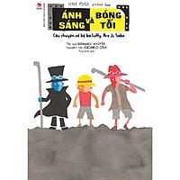 One Piece Picture Book - Ánh sáng và Bóng tối: Câu chuyện về bộ ba Luffy, Ace & Sabo