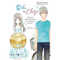 Riku Và Chise - Chàng Trai Phân Chia Thế Giới Và Cô Gái Trong Biệt Thự - Tặng Kèm Bookmark + Poster (Số Lượng Có Hạn)