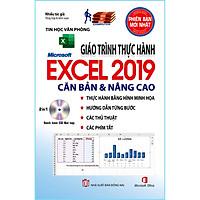 Giáo Trình Thực Hành Microsoft Excel 2019 Căn Bản & Nâng Cao (Sách kèm theo CD Bài Tập)