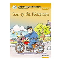 Oxford Storyland Readers New Edition 9: Barney The Policeman