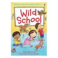 Usborne Very First Reading: 11. Wild School