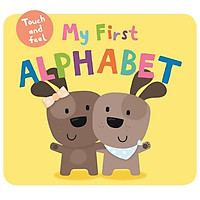 My First Alphabet: My First Touch & Feel