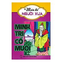 Mưu Kế Người Xưa - Minh Tri Cố Muội