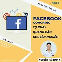 Khóa học MARKETING - Facebook Coaching - Tự học chạy quảng cáo chuyên nghiệp [UNICA.VN