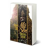 Sách Mỹ Sơn - Thung Lũng Thần Linh