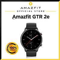 Đồng Hồ Thông Minh Cao Cấp Amazfit GTR 2e - Hàng Chính Hãng