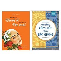 Combo Sách Kỹ Năng Sống Hay:  Không Tự Khinh Bỉ Không Tự Phí Hoài +  Cân Bằng Cảm Xúc, Cả Lúc Bão Giông (Tặng Kèm Bookmark Happy Life)