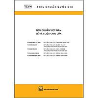 TCQG - Tiêu Chuẩn Việt Nam Về Vật Liệu Chịu Lửa ( TCVN 6530-1-13:2016; 6533:2016; 6819:2016; 10685- 1:2016; 10685-2 - 6:2018)