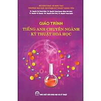 Giáo Trình Tiếng Anh Chuyên Ngành Kỹ Thuật Hóa Học