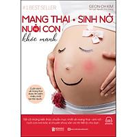 Mang Thai Sinh Nở Và Nuôi Con Khỏe Mạnh  Cuốn Sách Về Mang Thai Được Tìm Kiếm Nhiều Nhất Tại Hàn Quốc