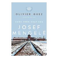 Sách - Cuộc trốn chạy của Josef Mengele (tặng kèm bookmark thiết kế)