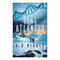 Một cuốn truyện ly kì và dựa trên một số sự kiện lịch sử : Gene Atlantis