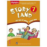 Story Land - Bổ Trợ Kỹ Năng Tiếng Anh 7 (Quyển 2)