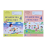 Combo Sách - Đề kiểm tra Tiếng Việt học kì  I + II