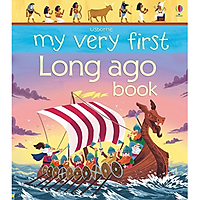 Sách thiếu nhi tiếng Anh - Usborne My Very First Long ago book