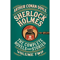 Sherlock Holmes: The Complete Novels and Stories, Volume II (Vintage Classics)
